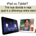 iPad ou Tablet?
