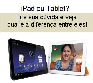 Qual é a diferença entre ipad e tablet