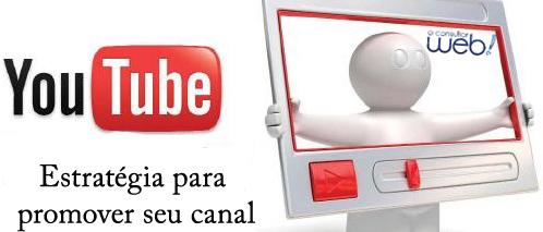 Estratégia para promover seu canal no youtube