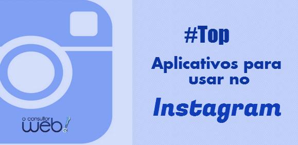 Melhores aplicativos para instagram