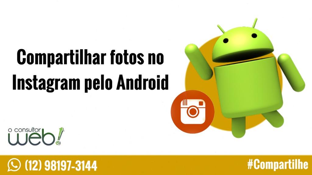 Compartilhar fotos no Instagram pelo Android