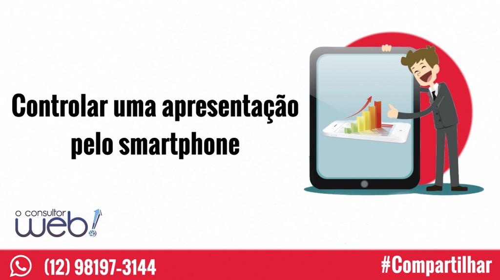 Controlar uma apresentação pelo smartphone
