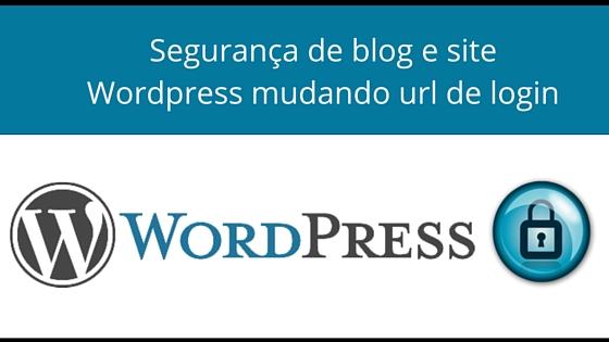 Segurança de blog e site em WordPress