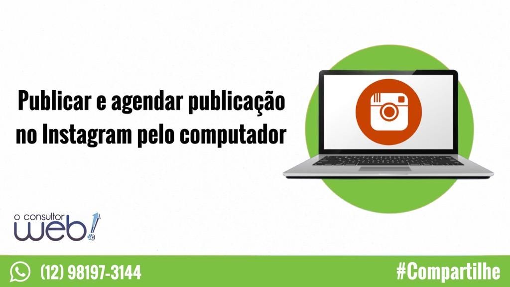 Publicar e agendar publicação no Instagram pelo computador