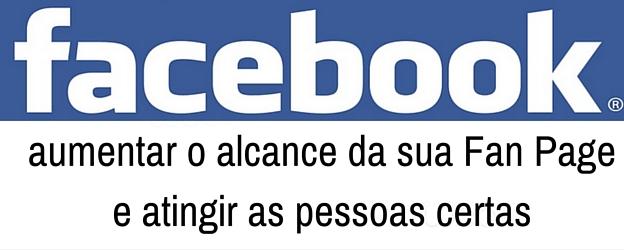 Aumentar o alcance no Facebook