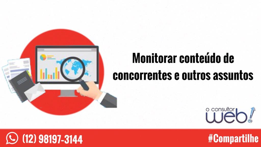 Monitorar conteúdo de concorrentes e outros assuntos
