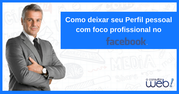 Perfil profissional no Facebook